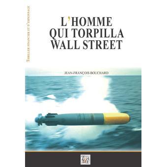 L'homme qui torpilla Wall Street