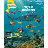 Mers et océans - questions réponses ?