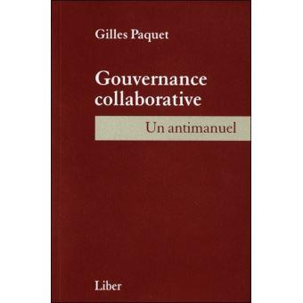 Gouvernance collaborative - Un antimanuel
