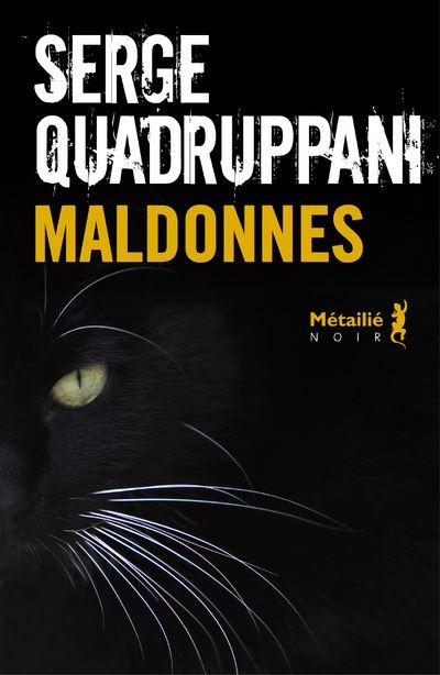 Maldonnes - broché - Serge Quadruppani - Achat Livre ou ebook | fnac