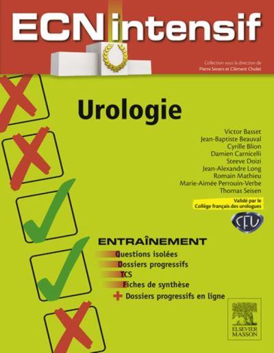 Urologie - Dossiers progressifs et questions isolées corrigés - 9782294741548 - 10,99 €
