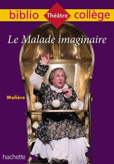 Bibliocollège - Le Malade imaginaire, Molière - 9782016277874 - 2,49 €