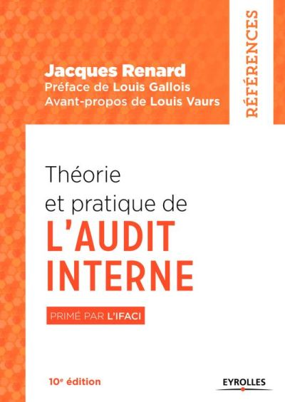 Théorie et pratique de l'audit interne - Primé par l'IFACI - 9782212596748 - 31,99 €