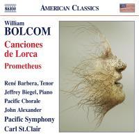Bolcom: Canciones de Lorca & Prometheus