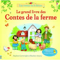 Le grand livre des contes de la ferme