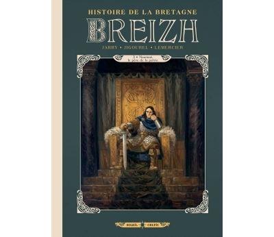 Breizh Histoire de la Bretagne T03 - Nominoë, le père de la patrie