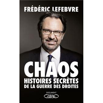 Chaos - Histoires secrètes de la guerre des droites