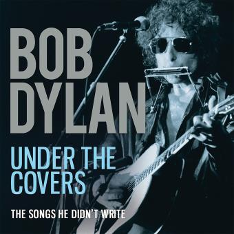 Under the covers-the songs he didn t write