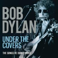 Under The Covers The songs he didn't write