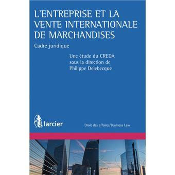 75f01b3c2dbdf L entreprise et la vente internationale de marchandises Cadre ...