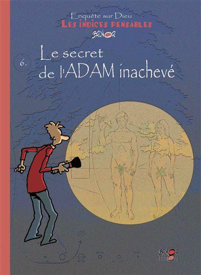 Le secret de l'Adam inachevé