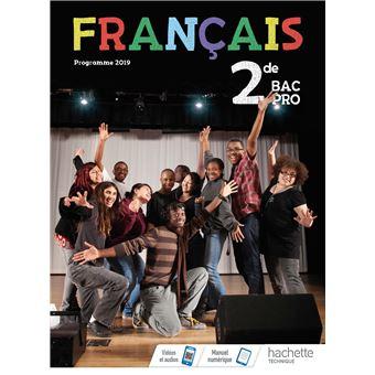 Francais 2de Bac Pro Livre Eleve Ed 2019