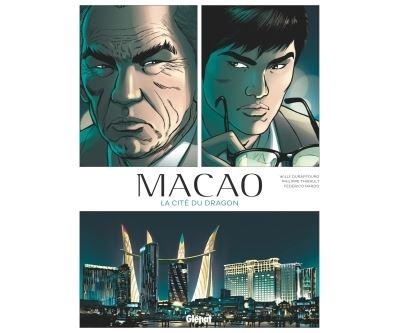 Macao - La Cité du dragon Tome 01 : Macao