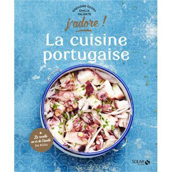 La Cuisine Portugaise J Adore