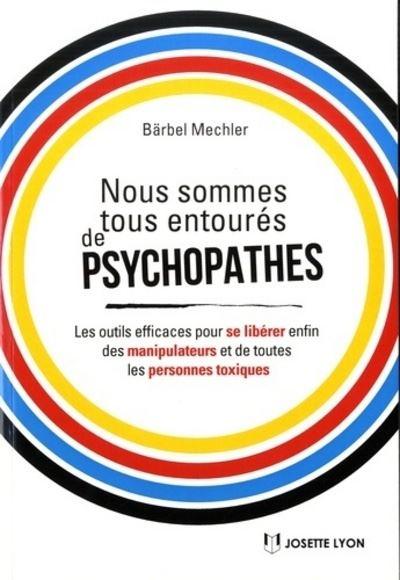 Nous sommes tous entourés de psychopathes