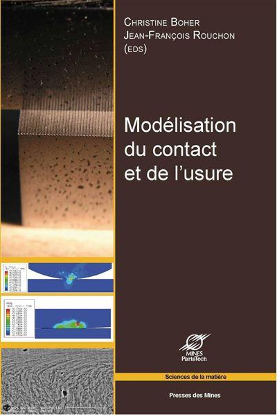 Modelisation du contact et de l'usure. actes des journees internationales franco