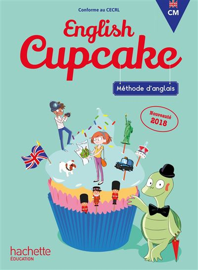 Anglais CM - Collection English Cupcake - Livre élève