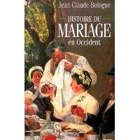 Histoire du mariage en Occident - broché