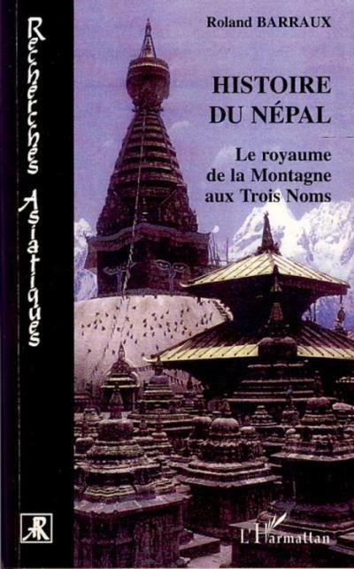 Histoire du Népal - Le royaume de la Montagne aux Trois Noms - 9782336252100 - 12,75 €