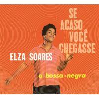 Se Acaso Você Chegasse + A Bossa Negra - CD