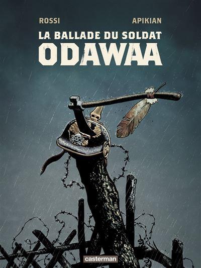 La Ballade du soldat Odawaa - 9782203207264 - 13,99 €
