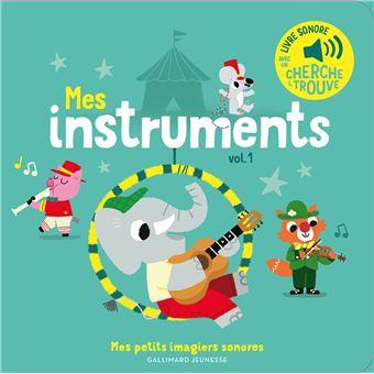 Les Instruments Tome 1 Livre Sonore
