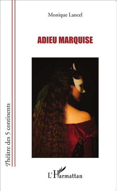 Adieu Marquise