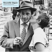 NOUVELLE VAGUE-MUSIQUES ET CHANSONS DE FILMS/LP