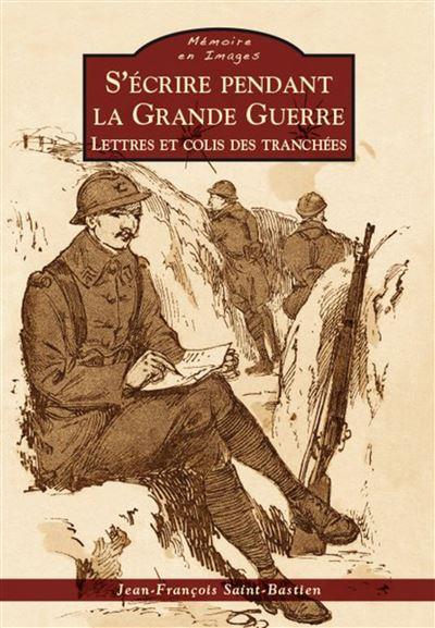 S'écrire pendant la grande guerre