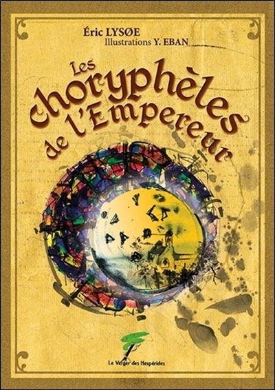 Les choryphèles de l'Empereur