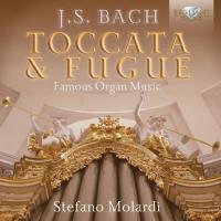 Toccata et Fugue Œuvres pour orgue
