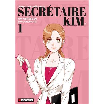Qu'est-ce qui cloche avec la secrétaire KimQu'est-ce qui cloche avec la secrétaire Kim
