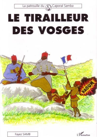 Le tirailleur des Vosges, la patrouille du caporal Samba