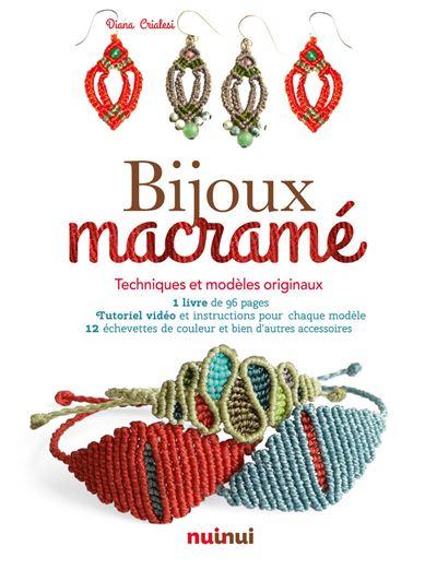 Bijoux En Macrame Techniques Et Modeles Originaux Boite Ou
