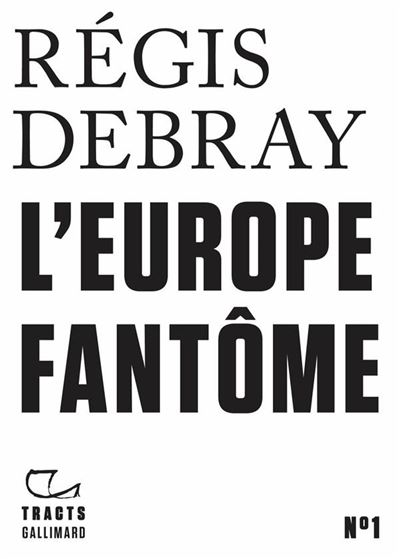Tracts (N°1) - L'Europe fantôme - 9782072853678 - 3,49 €