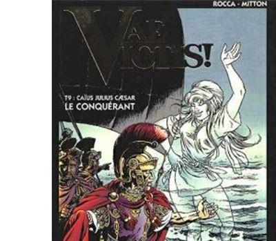 Vae victis ! - Caius Julius César