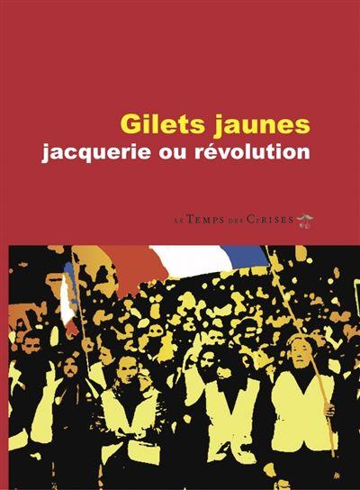 Gilets jaunes, jacquerie ou révolution