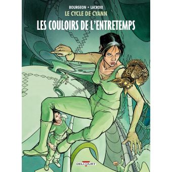 Le cycle de CyannLe Cycle de Cyann T5 - Les Couloirs de l'Entretemps
