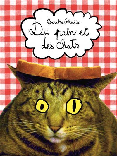 Du pain et des chats