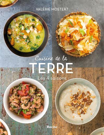 Cuisine de la terre, les 4 saisons