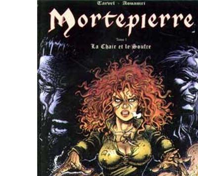 Mortepierre - La Chair et le souffre