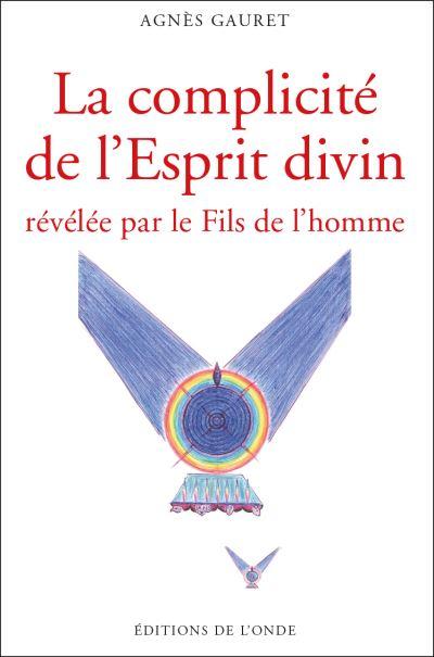 La complicité de l'esprit divin