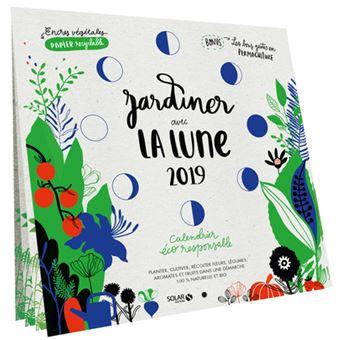 Jardiner avec la lune 2019 broch rosenn le page achat livre fnac - Jardiner avec la lune ...