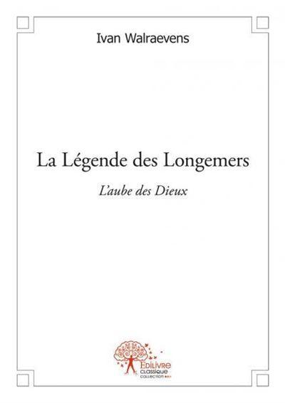 La legende des longemers