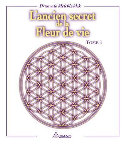 L'ancien secret de la fleur de vie, tome 1 - 9782896263653 - 16,99 €