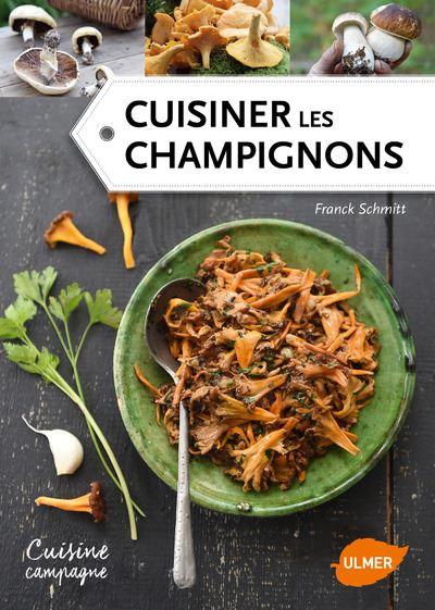 Cuisiner les champignons livres pas chers - Cuisiner des champignons ...
