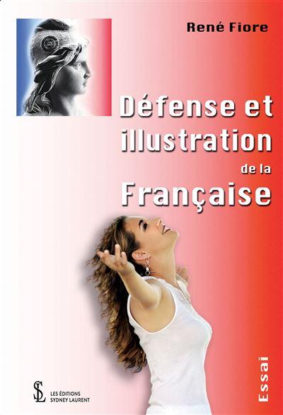 Défense et illustration de la Française