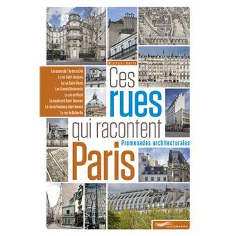 Ces rues qui racontent Paris