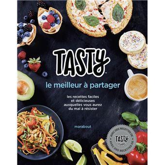 Tasty Le Meilleur A Partager Les Recettes Faciles Et Delicieuses