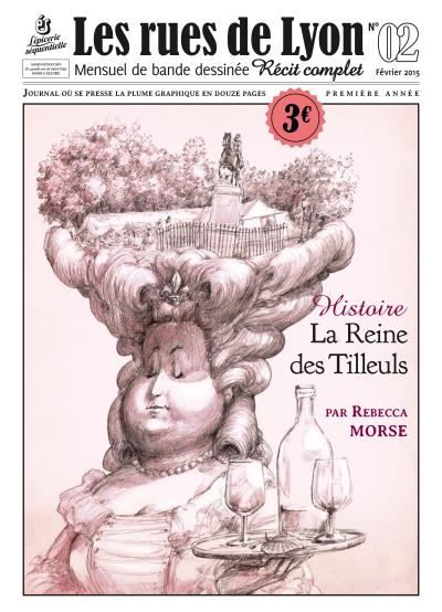 Les rues de Lyon - Tome 2 : La reine des tilleuls